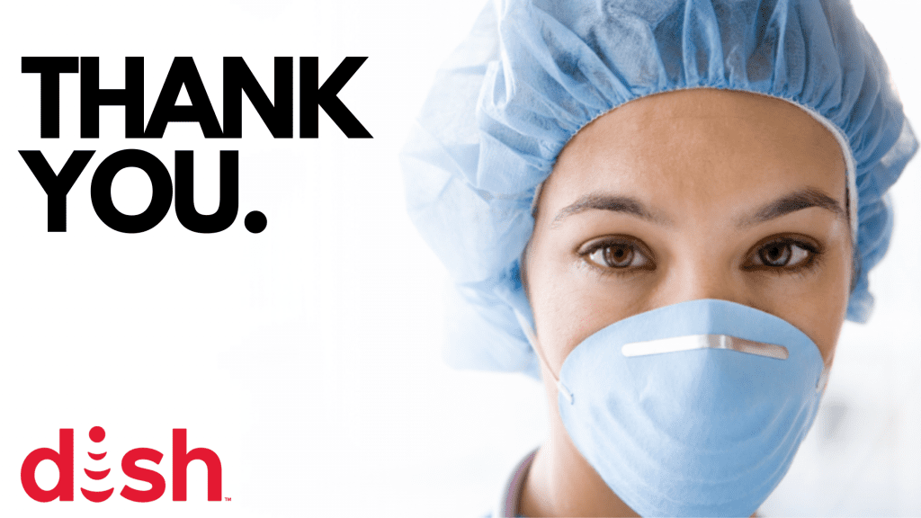DISH healthcare workers discount offer. Thank you to the nation's front line workers.